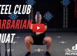 Steel Club Barbarian Squat